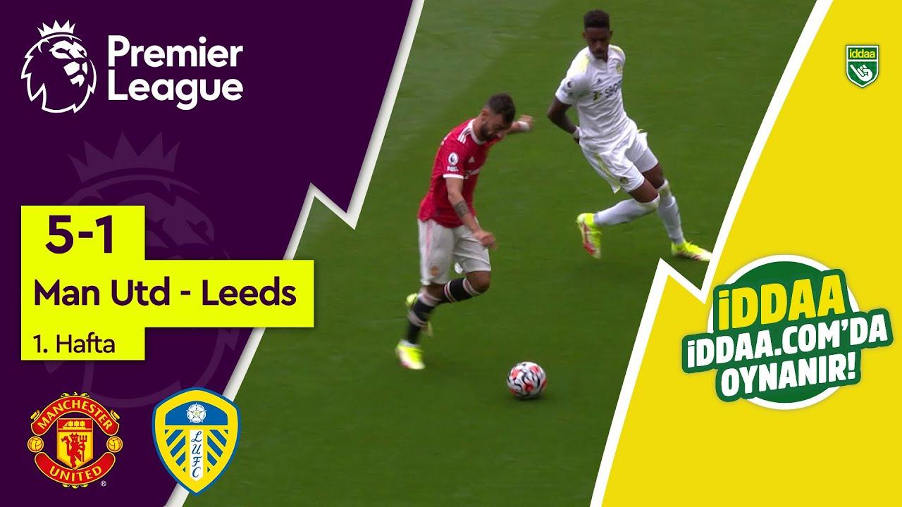 Manchester United - Leeds Utd (5-1) - Maç Özeti