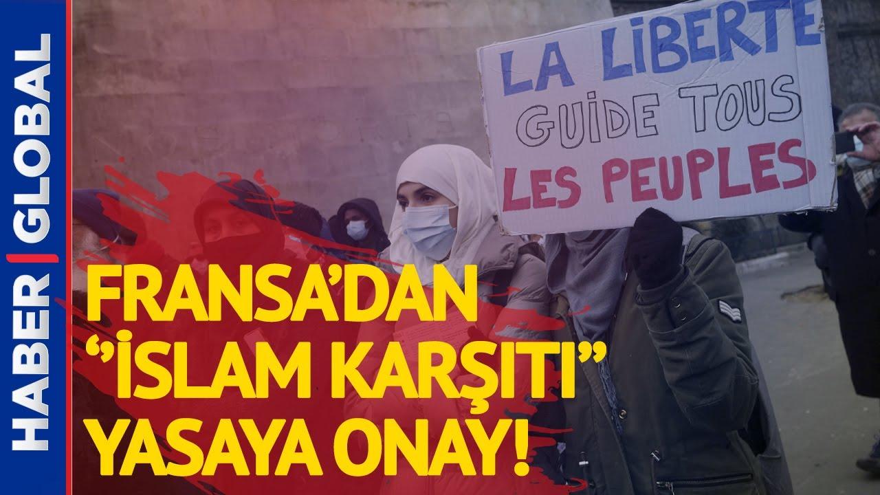 Fransa'dan Müslümanları Hedef Alan Yasaya Onay!