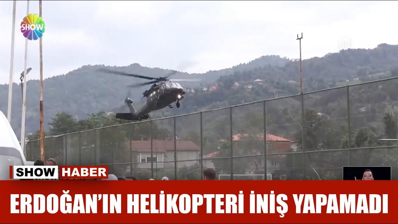 Erdoğan'ın helikopteri iniş yapamadı!