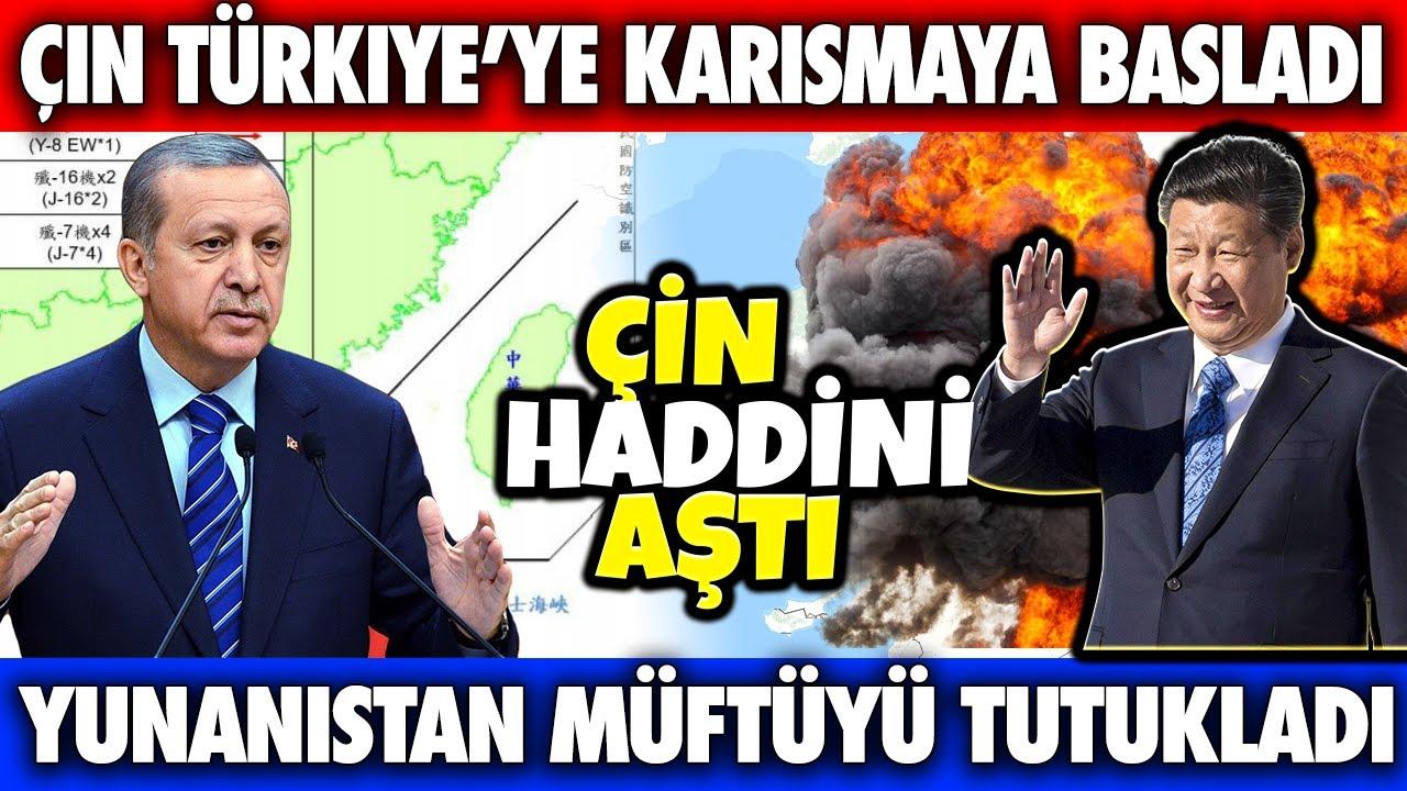 ÇİN HADDİNİ AŞTI !!  TÜRKİYE'YE KARIŞMAYA BAŞLADI | YUNANİSTAN TÜRK MÜFTÜYÜ HAPSE ATTI