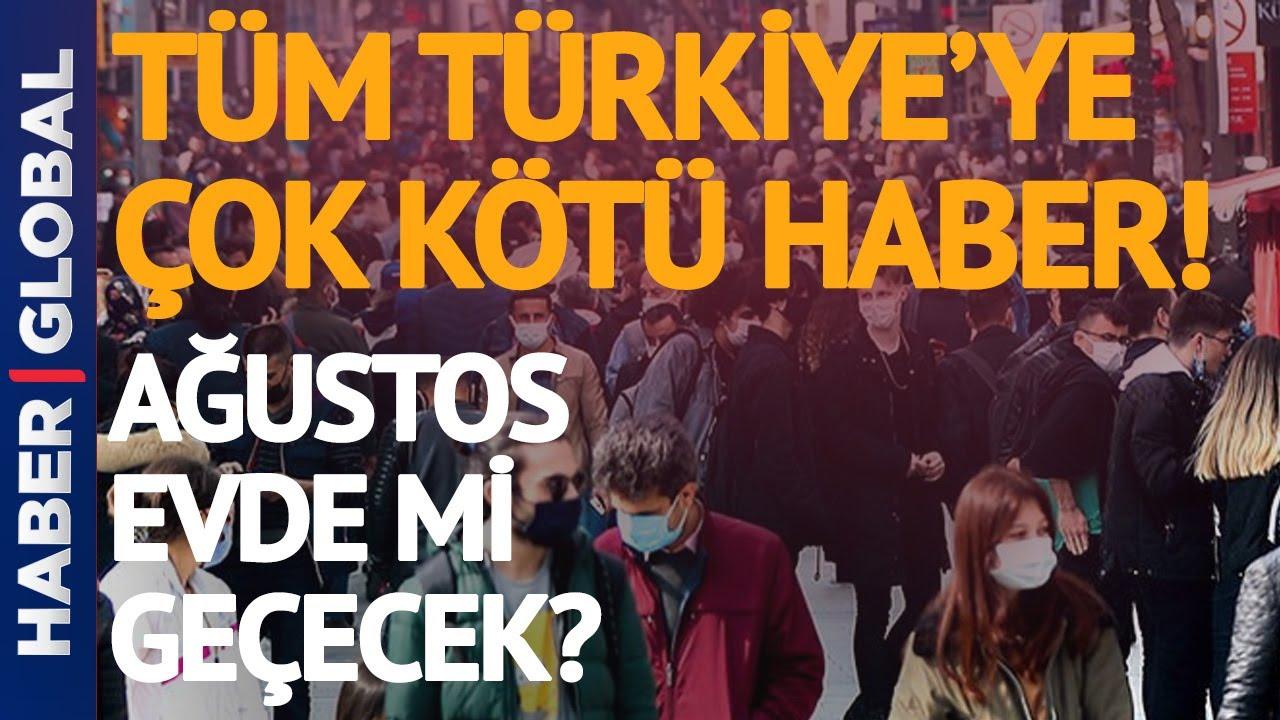 Tüm Türkiye'ye Ağustos'ta Çok Kötü Korona Haberi!