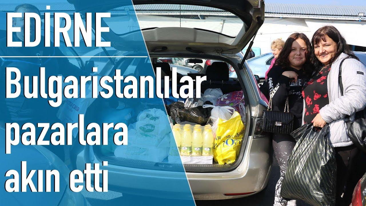 Türk lirası eriyor, Bulgaristan vatandaşları Edirne'ye akın ediyor: Çok güzel fiyatlar, memnunuz