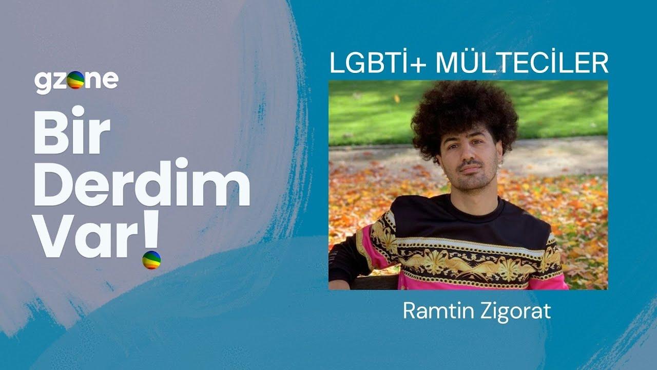 LGBTİ+ Mülteciler Bir Derdim Var! Diyor (Ramtin Zigorat) #gzone #birderdimvar #lgbt #lgbti