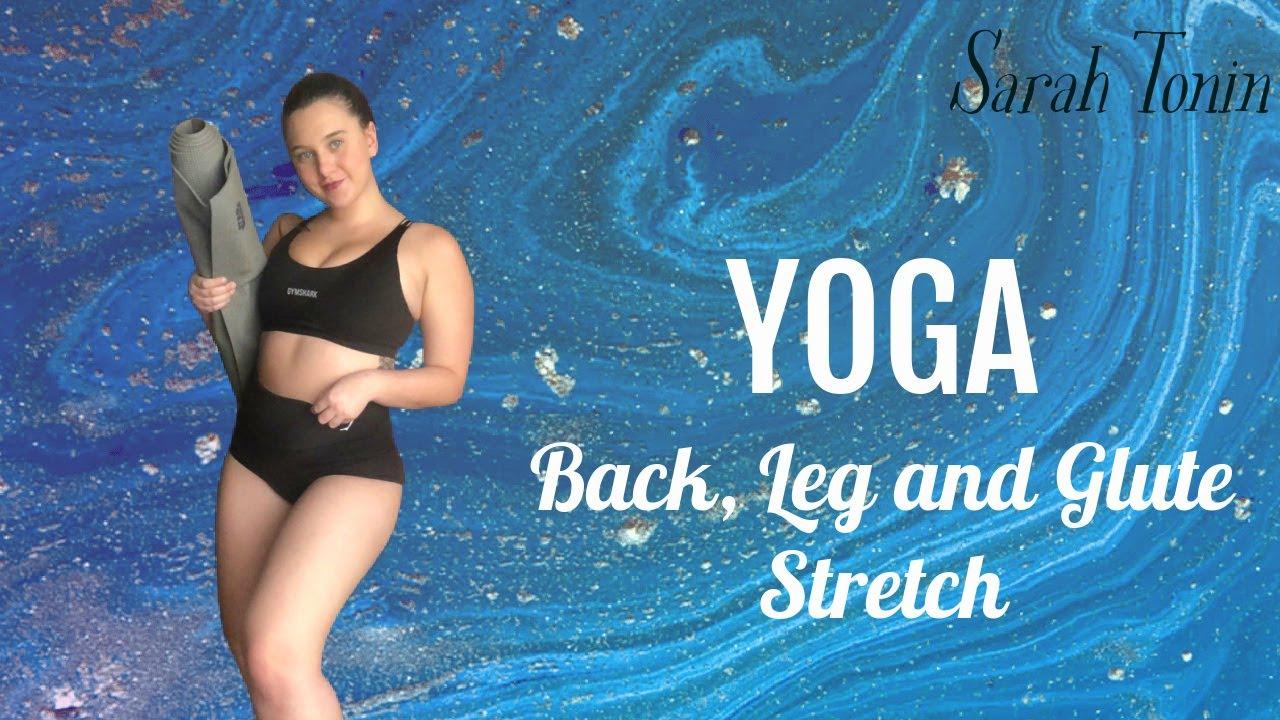 Yoga: Back, Leg and Glutes Stretch